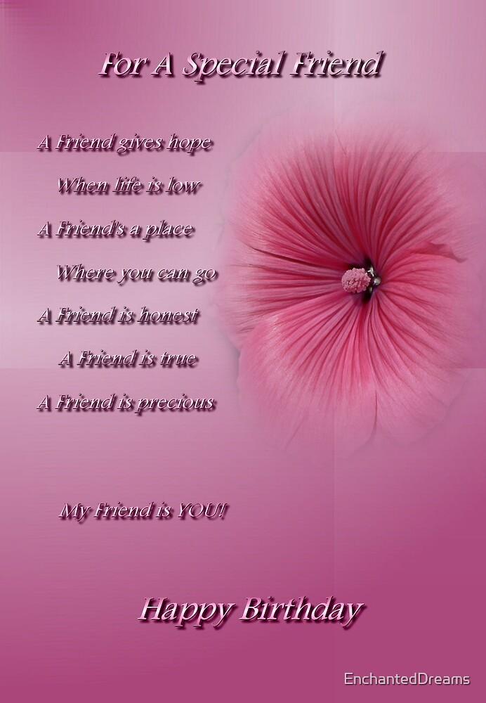 For A Special Friend (Happy Birthday) by EnchantedDreams