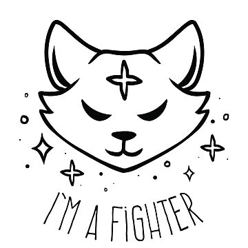 I'm a Fighter by colacatinthehat