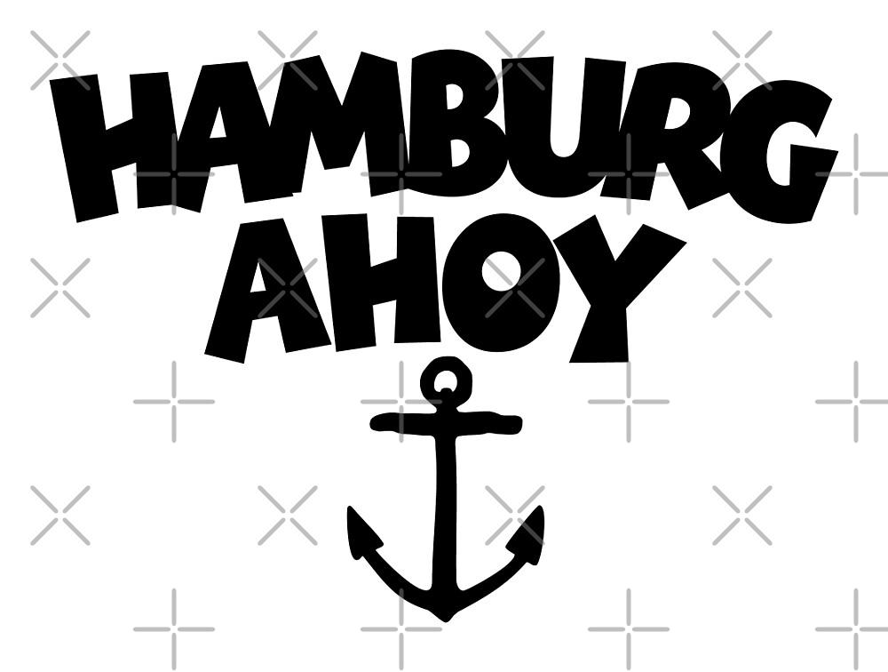 Hamburg Ahoy by theshirtshops