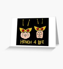 The Venture Brothers - Hench 4 Life Greeting Card