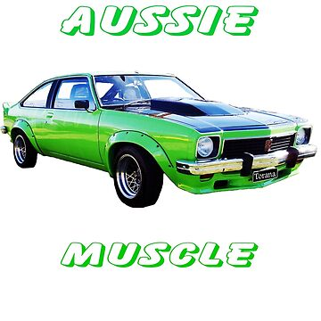 SS Torana Aussie Muscle by 1StopPrints