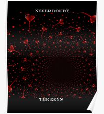Never Doubt the Keys Poster
