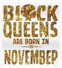 Black Queens Are Born In November Poster