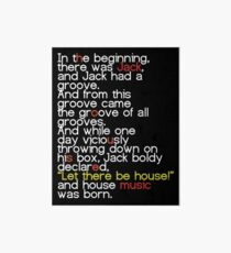Jack's Groove - Let there be house! Art Board