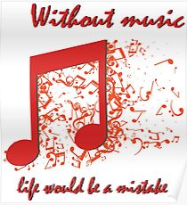 The Beautiful quotation about music with red music sign Poster
