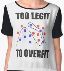 Too Legit to Overfit Women's Chiffon Top