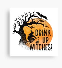 Drink Up Witches! Canvas Print