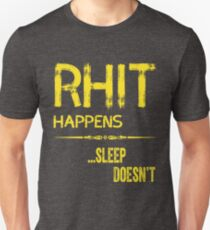 RHIT Happens-1883 Edition... sleep doesn't T-Shirt