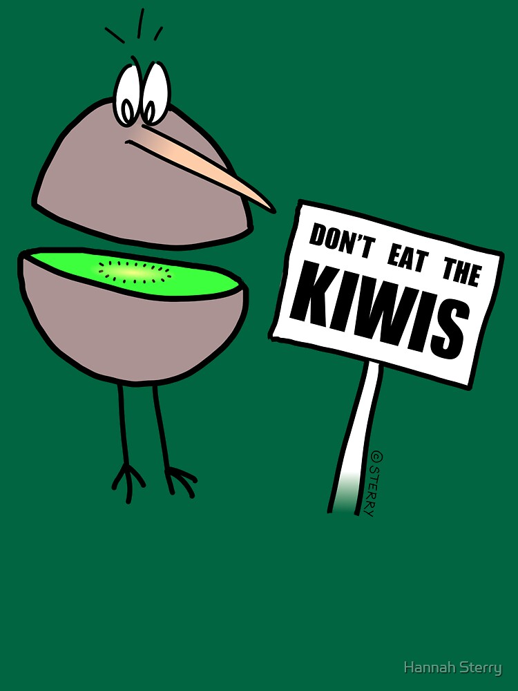 Don't Eat The Kiwis - by HannahSterry