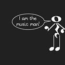 The Music Man - Dark Tees by Hannah Sterry
