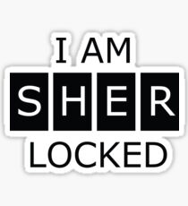 I AM Sher Locked Sticker