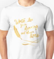LIke You're running out of Time Unisex T-Shirt