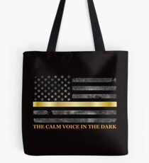 Dispatcher Gifts - Thin Gold Line - Thin Yellow Line - 911 Emergency Dispatchers Tote Bag