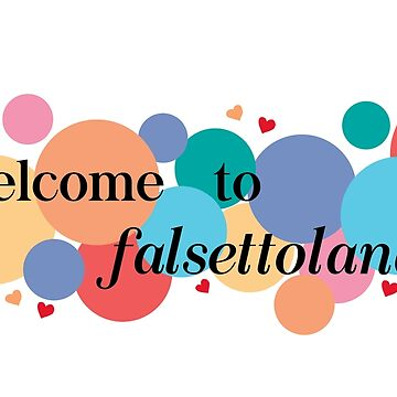 Welcome to Falsettoland / Falsettos Dots by odetospace