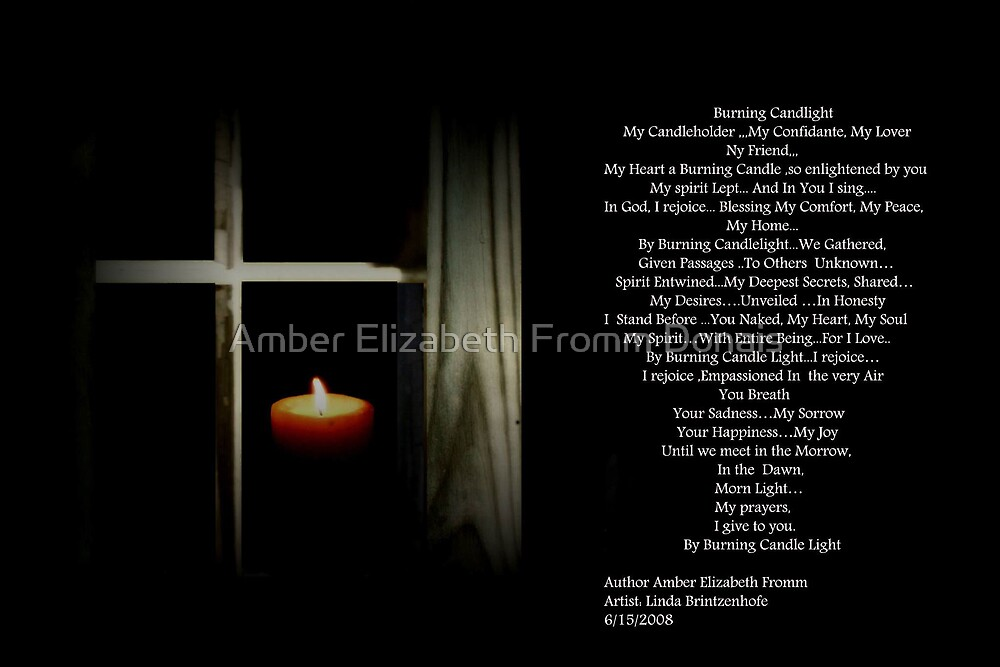 By Burning Candle Light ... by Amber Elizabeth Fromm Donais