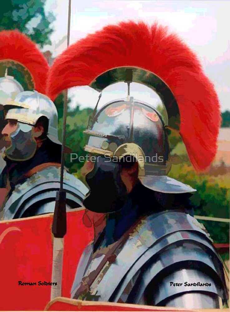 Roman Soldiers by Peter Sandilands