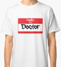Hello i'm Doctor Classic T-Shirt