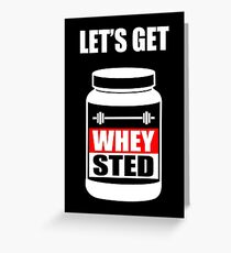 lets get whey sted funny gym bodybuilding protein mashup greeting card - Bulk Greeting Cards
