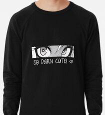 so darn cute Lightweight Sweatshirt