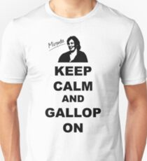 Keep Calm and Gallop On - Miranda Hart [Unofficial] T-Shirt