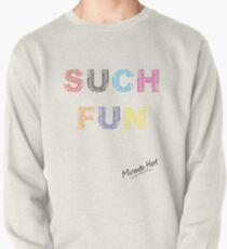 Such Fun! - Miranda Hart [Unofficial] Pullover