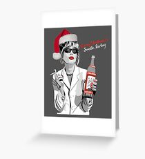 What Would Patsy Do? Merry Christmas.. Sweetie, Darling Greeting Card