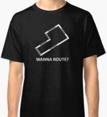 Wanna route? Classic T-Shirt