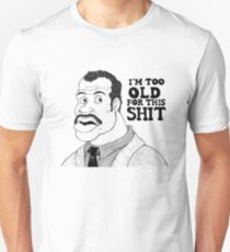 roger too old now T-Shirt