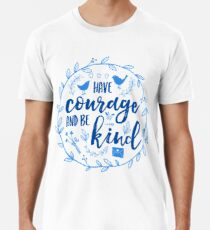 Have Courage and Be Kind Typography Cobalt Blue Premium T-Shirt