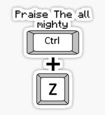The mighty Ctrl + Z vertical Sticker