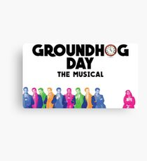 Groundhog Day The Musical Canvas Print