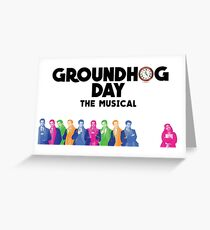 Groundhog Day The Musical Greeting Card