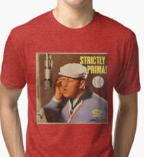 Louis Prima – Strictly Prima! 1959 lp Tri-blend T-Shirt