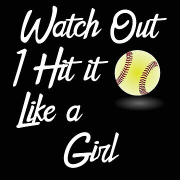 Baseball Funny Design Womens - Watch Out I Hit It Like A Girl by kudostees