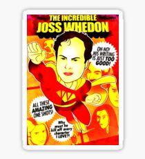 The Incredibel Joss Whedon Sticker