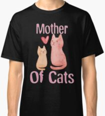 Mother of Cats 2 2018 Classic T-Shirt