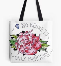 No regrets, only memories. Tote Bag