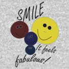 Smile! Feels Fab by Creative Captures