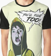It The Looser youll Float Too Graphic T-Shirt