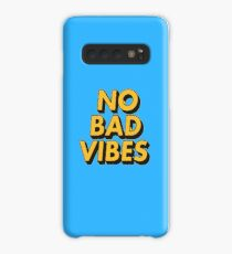 No Bad Vibes Case/Skin for Samsung Galaxy