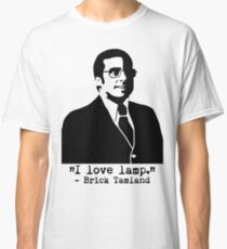 "Anchorman - Brick Tamland ""I Love Lamp"" Quote Classic T-Shirt"