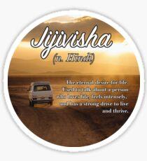 Jijivisha (untranslatable word) the strong, eternal desire to live (YOLO) Sticker