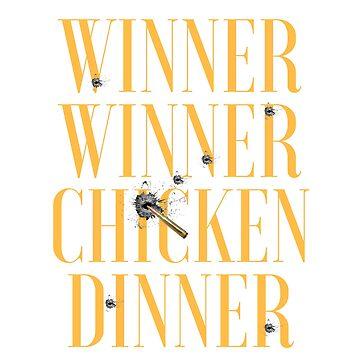 Winner winner chicken Dinner by Delpieroo