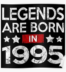 LEGENDS ARE BORN IN 1995 Poster