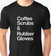 Coffee Scrubs & Rubber Gloves Unisex T-Shirt