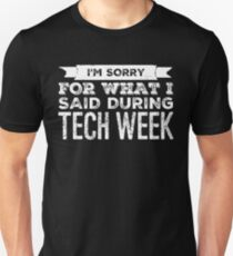 Camiseta ajustada lo siento por lo que dije durante la semana tecnológica