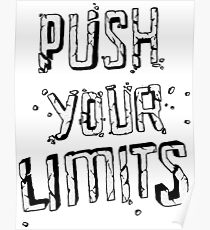 PUSH YOUR LIMITS Poster
