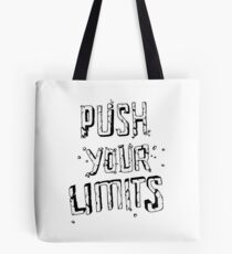 PUSH YOUR LIMITS Tote Bag