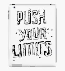 PUSH YOUR LIMITS iPad Case/Skin