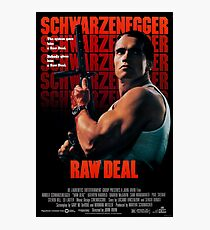 Raw Deal Photographic Print